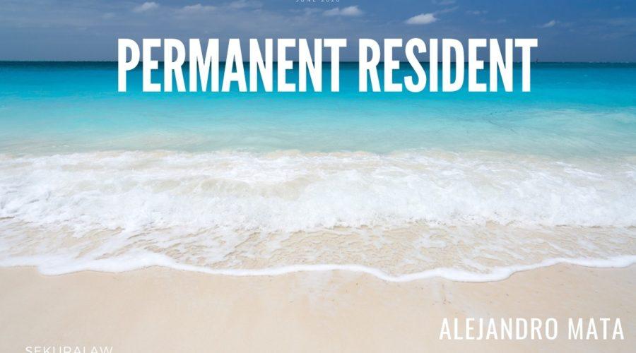 PERMANENT RESIDENT  By Alejandro Mata